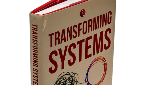 Transforming Systems: Why The World Needs A New Ethical Toolkit