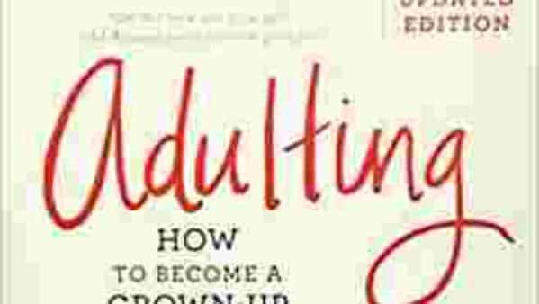 Adulting isn't bad, if you know how to do it