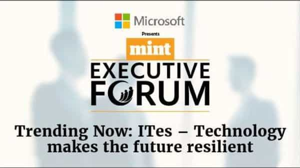 'Trending Now: ITes- Technology makes the future resilient