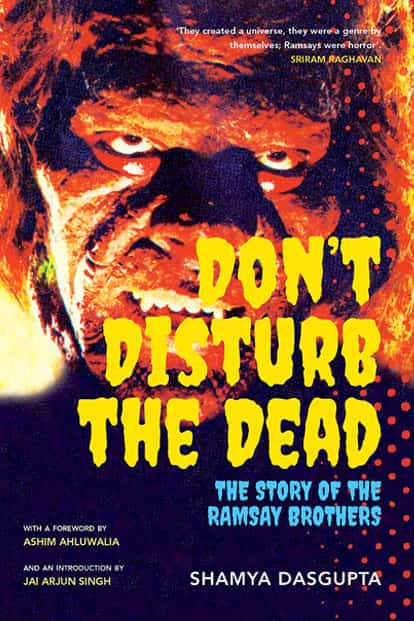 The cover of 'Don't Disturb the Dead: The Story Of The Ramsay Brothers'.