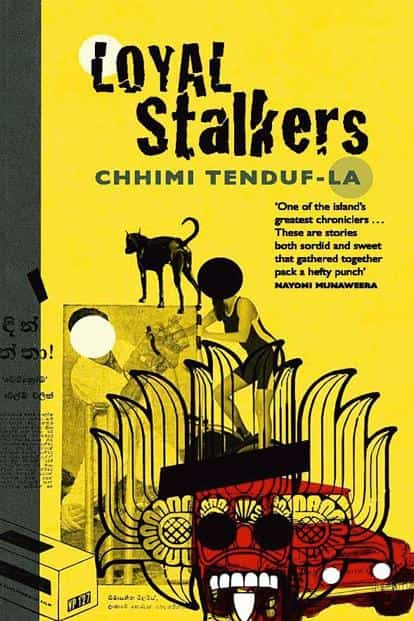 Loyal Stalkers: By Chhimi Tenduf-La, Pan Macmillan, 240 pages, Rs499.