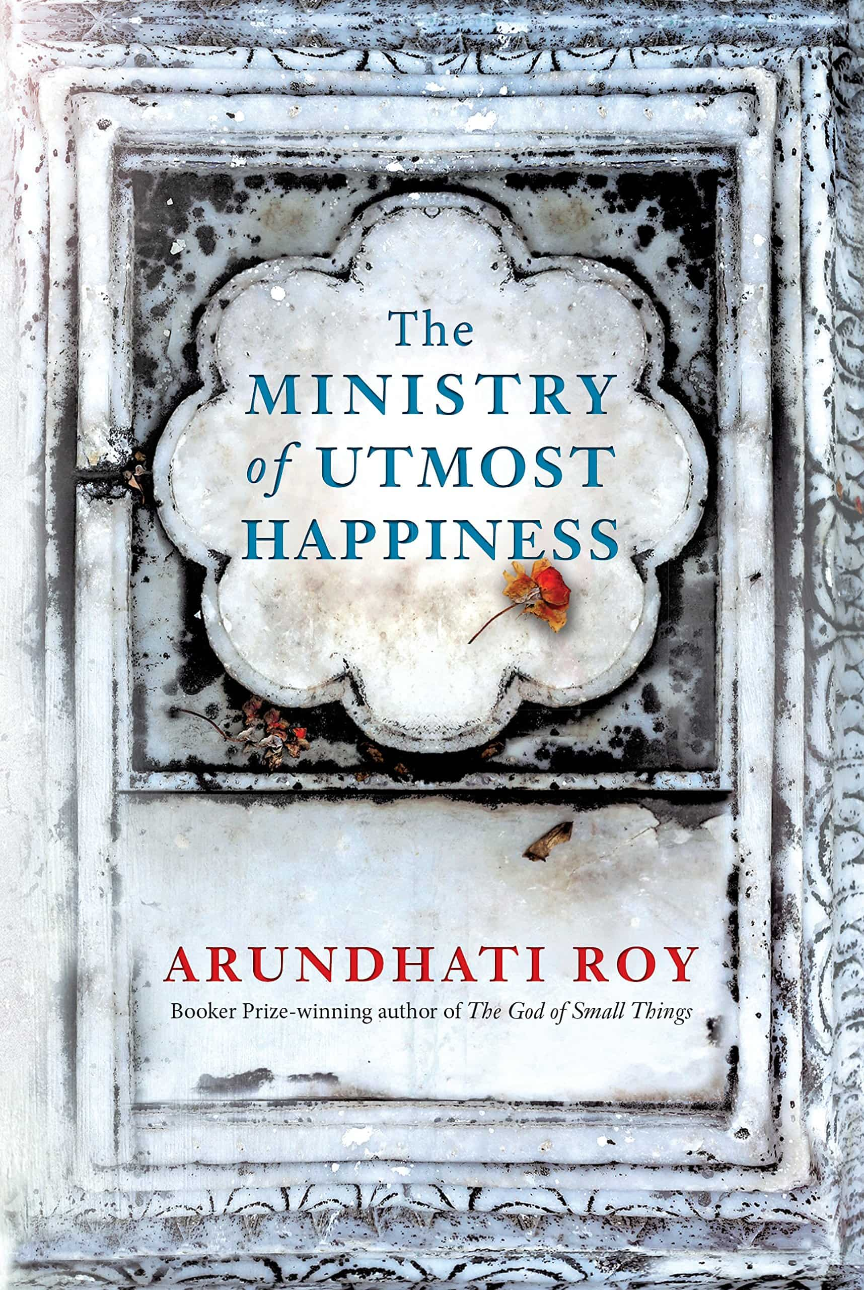 Arundhati Roy's 'The Ministry of Utmost Happiness', was released worldwide this summer.