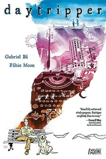 Daytripper: By Fábio Moon and Gabriel Bá.