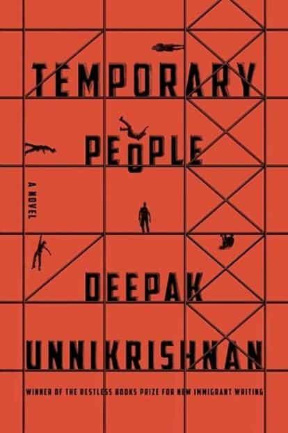 Temporary People: By Deepak Unnikrishnan, Penguin Random House, 256 pages, Rs399.