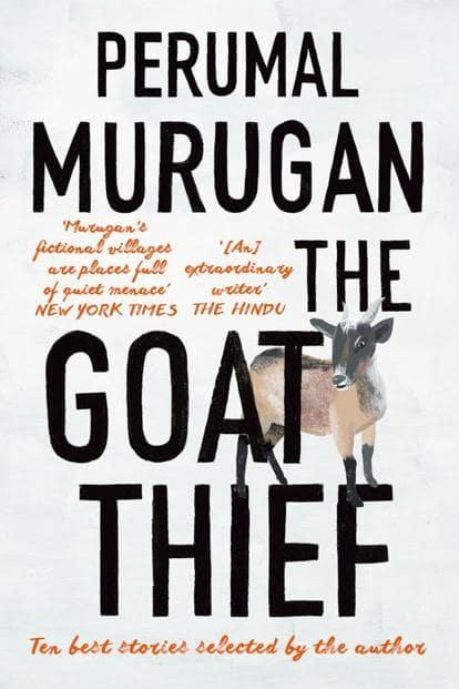 The Goat Thief: By Perumal Murugan