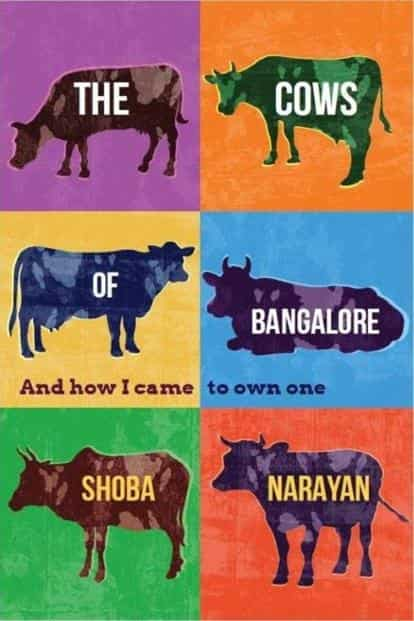 The Cows Of Bangalore: By Shoba Narayan, Simon & Schuster India, 296 pages, Rs350.