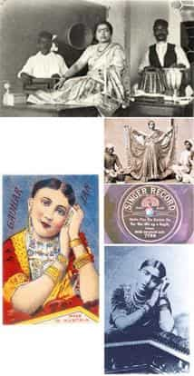 Pop sensation: (clockwise from top) Gauhar Jaan in a recording studio; a nautch performance under way in the early 1900s; a Singer record of Gauhar Jaan's; a portrait of young Gauhar; and a 1905 drawi