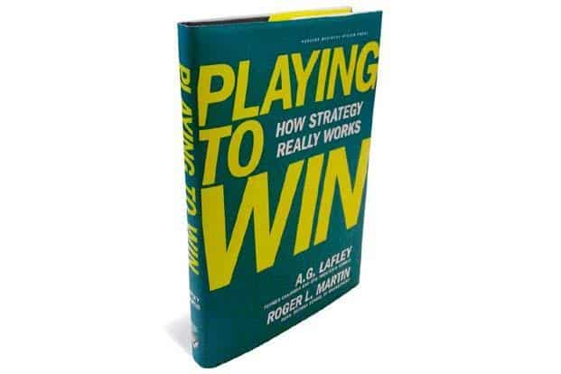 Playing to Win—How Strategy Really Works:By A.G. Lafley and Roger L. Martin, Harvard Business Review Press,260 pages, $27 (around ₹ 1,460)