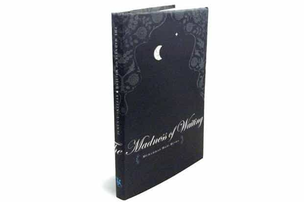 The Madness of Waiting: Translated by Krupa Shandilya and Taimoor Shahid, Zubaan Books, 160 pages, Rs 395