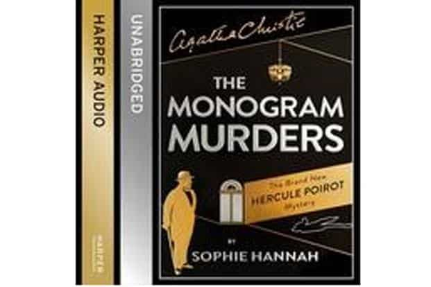 Starring in more than 30 of Christie novels, Hercule Poirot was 'killed' by the author in her last book. But now, he is back again, in international best selling author Sophie Hannah's 'The Monogram Murders'.
