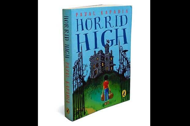 Horrid High: By Payal Kapadia, Puffin, 313 pages, `299.