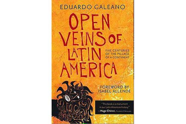Subtitled 'Five centuries of the pillage of a continent', 'Open Veins of Latin America' was an uncompromising critique of the exploitation of Latin America by the capitalist powers of Europe and America. It remains a classic in anti-capitalist, left-wing circles.