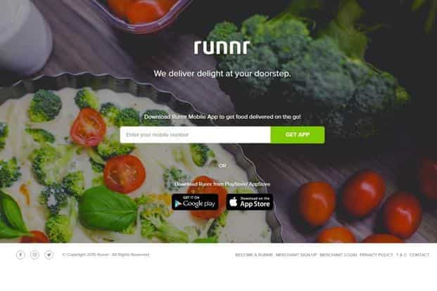 Runnr food ordering app is currently live in South Mumbai with over 150 restaurants. There is no minimum order size and the app offers live tracking of delivery.
