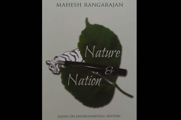 Nature and Nation: By Mahesh Rangarajan, Permanent Black , Rs795
