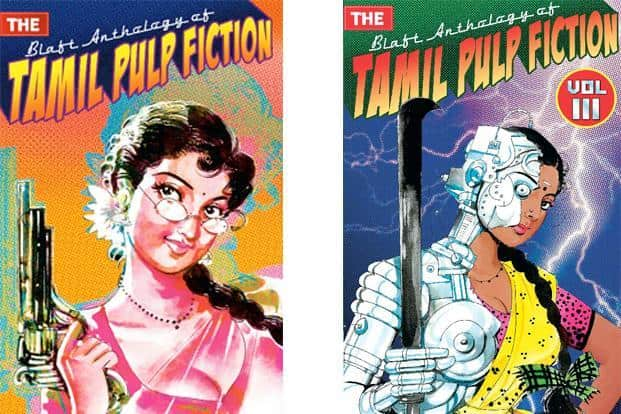 The Blaft Anthology Of Tamil Pulp Fiction, Vol. III: Selected and translated by Rashmi Ruth Devadasan, Rakesh Khanna, V. Vinod and Nirmal Rajagopalan, 395 pages, Rs495.